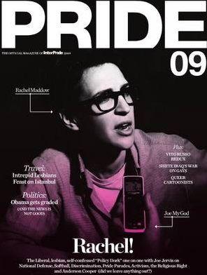 Pride_magazine-2009_cover RachelMaddow
