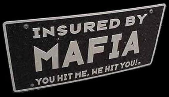 http://coto2.files.wordpress.com/2009/10/insured-by-mafia2.jpg