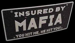 insured by mafia